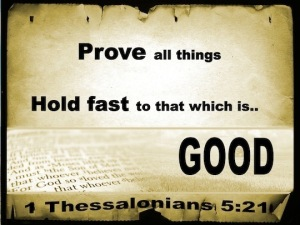 1-Thessalonians-5-21-Prove-All-Things-and-Hold-Fast-to-Good-black-copy