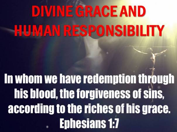 divine grace and human responsibility