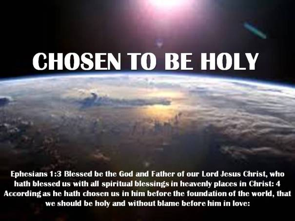 Chosen to be holy
