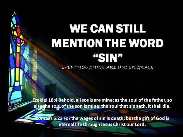WE CAN STILL MENTION THE WORD SIN