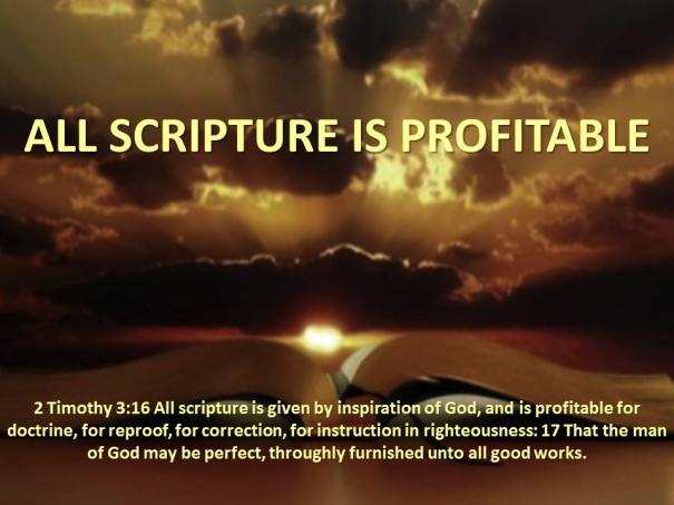 ALL SCRIPTURE IS PROFITABLE